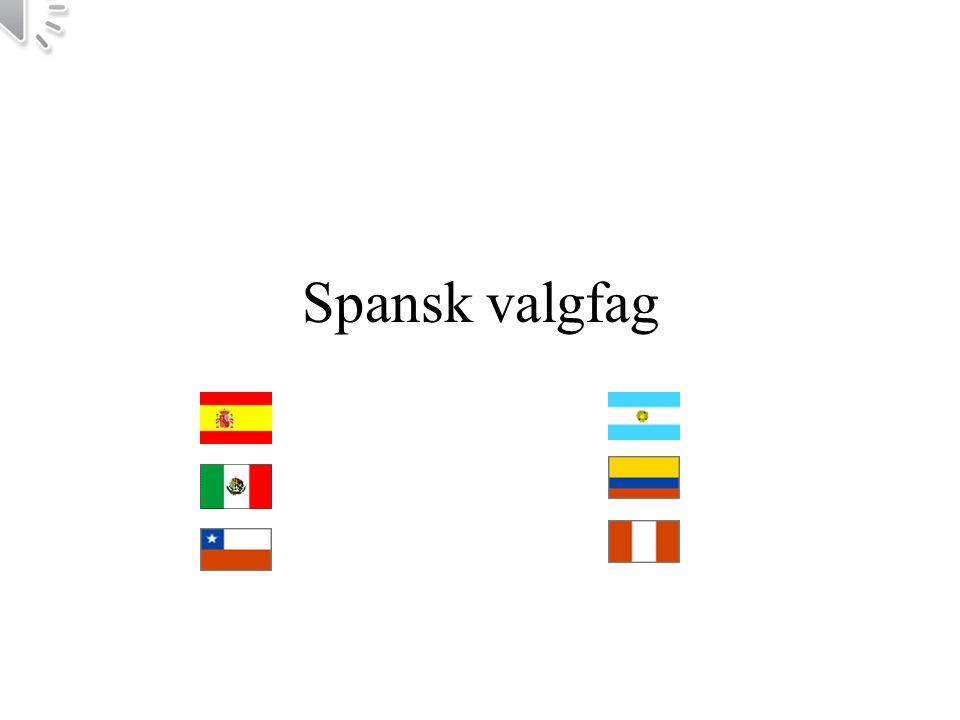 Hvorfor akkurat spansk.