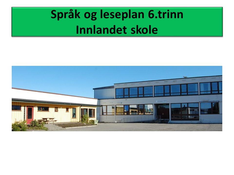 Språk og leseplan 6.trinn Innlandet skole