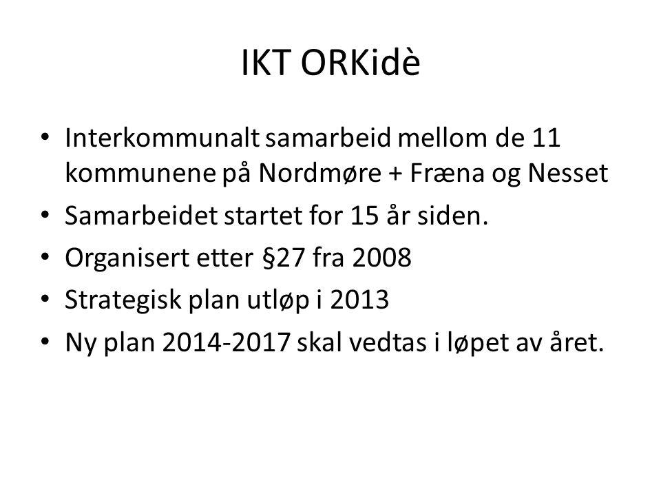 IKT ORKidè Interkommunalt samarbeid mellom de 11 kommunene på Nordmøre + Fræna og Nesset Samarbeidet startet for 15 år siden.