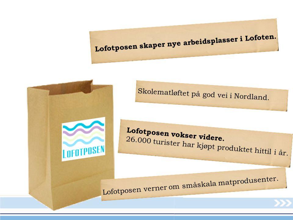 Lofotposen skaper nye arbeidsplasser i Lofoten. Lofotposen vokser videre.