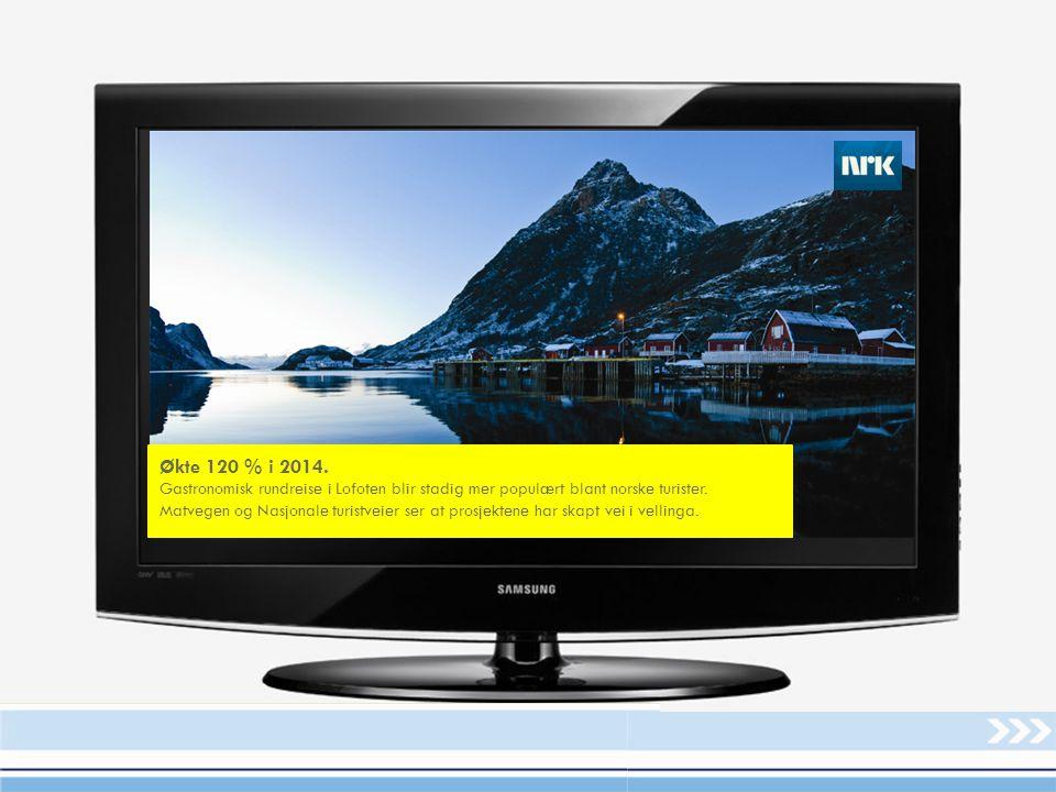 Økte 120 % i 2014. Gastronomisk rundreise i Lofoten blir stadig mer populært blant norske turister.