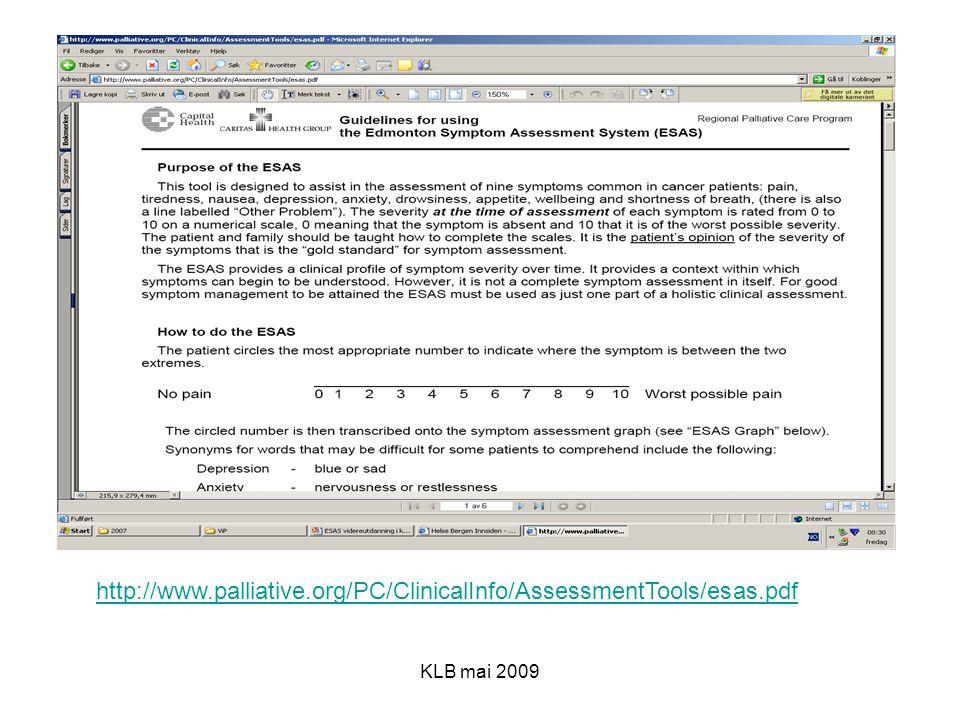 KLB mai 2009 http://www.palliative.org/PC/ClinicalInfo/AssessmentTools/esas.pdf
