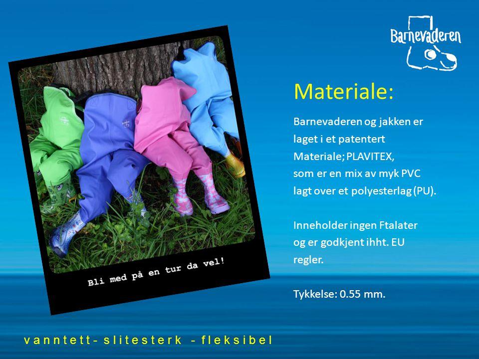 Materiale: Barnevaderen og jakken er laget i et patentert Materiale; PLAVITEX, som er en mix av myk PVC lagt over et polyesterlag (PU).