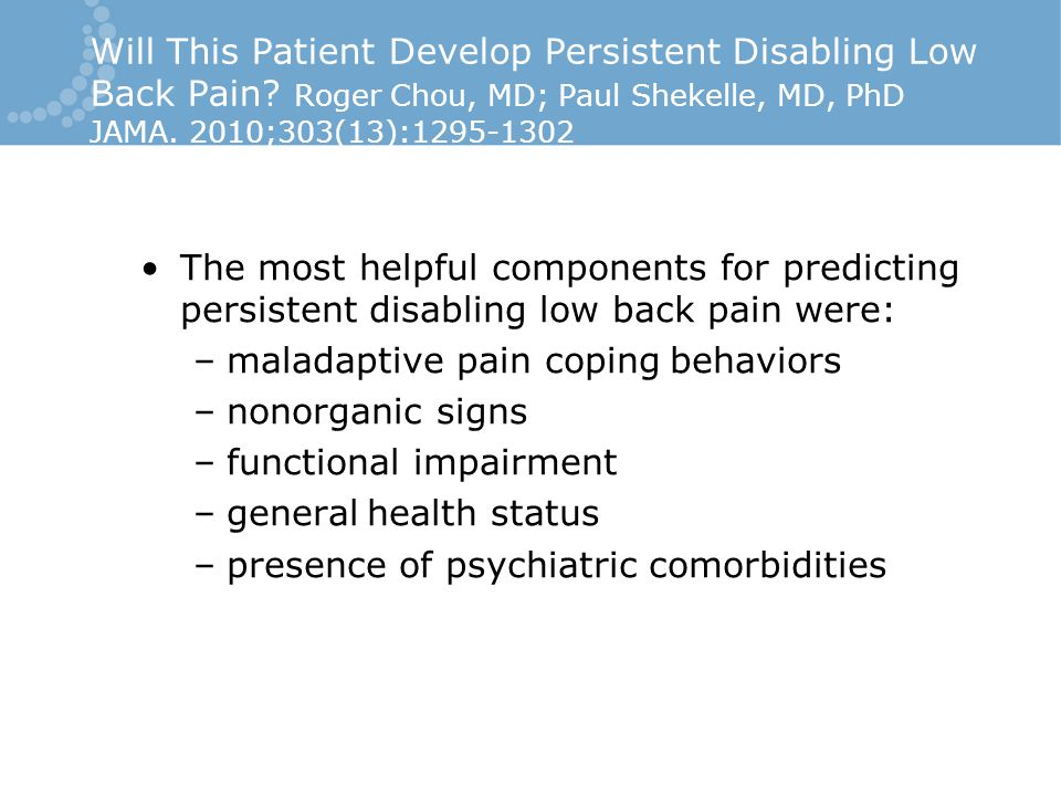 Will This Patient Develop Persistent Disabling Low Back Pain.