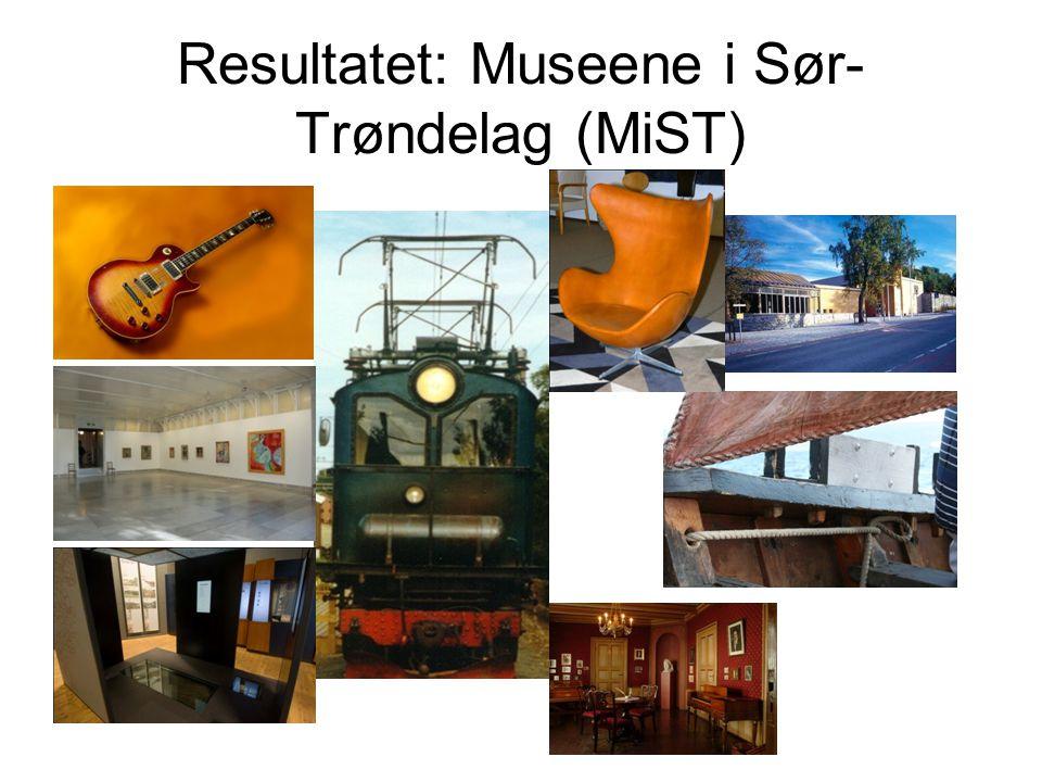 Resultatet: Museene i Sør- Trøndelag (MiST)