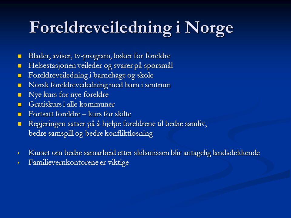 Foreldreveiledning i Norge Blader, aviser, tv-program, bøker for foreldre Blader, aviser, tv-program, bøker for foreldre Helsestasjonen veileder og sv