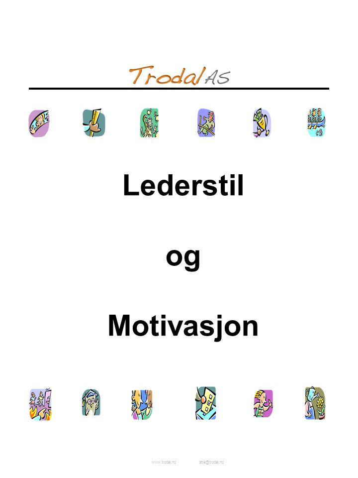 www.trodal.noatle@trodal.no Lederstil og Motivasjon