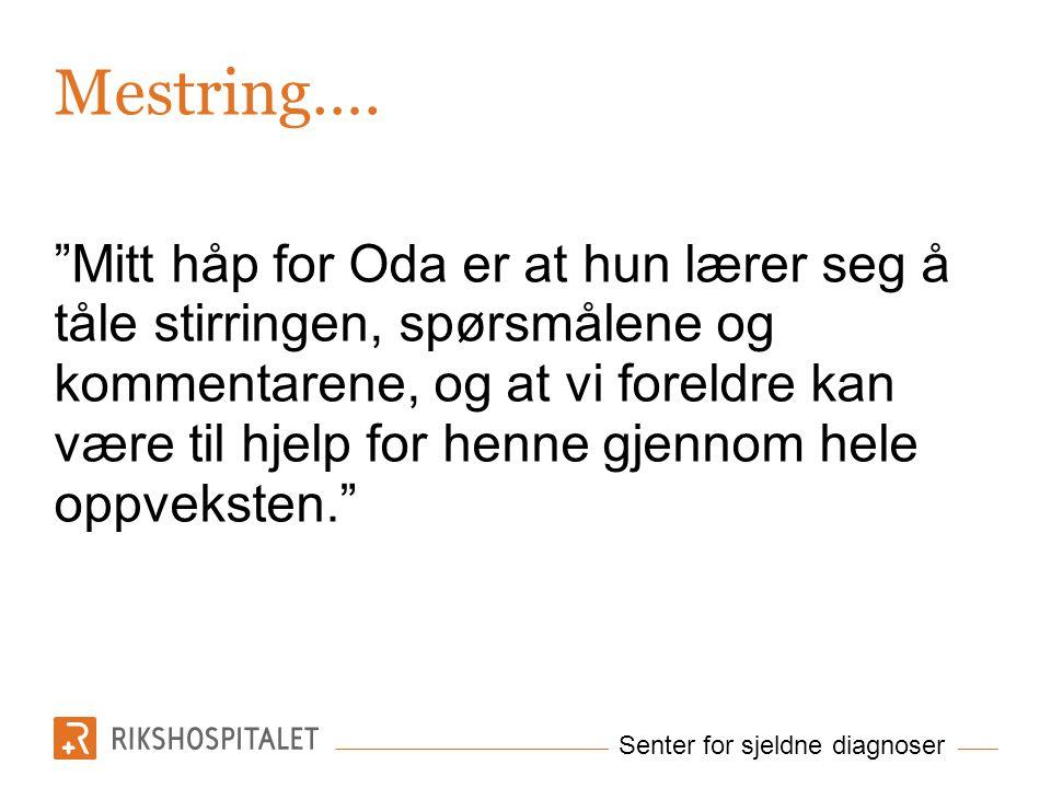 Senter for sjeldne diagnoser Mestring….