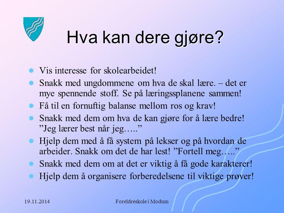 19.11.2014Foreldreskole i Modum Fagtekster – les og lær.