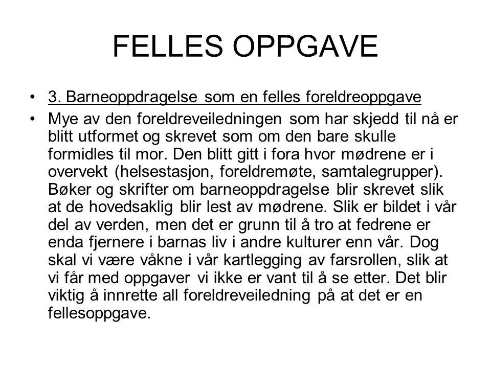 FELLES OPPGAVE 3.