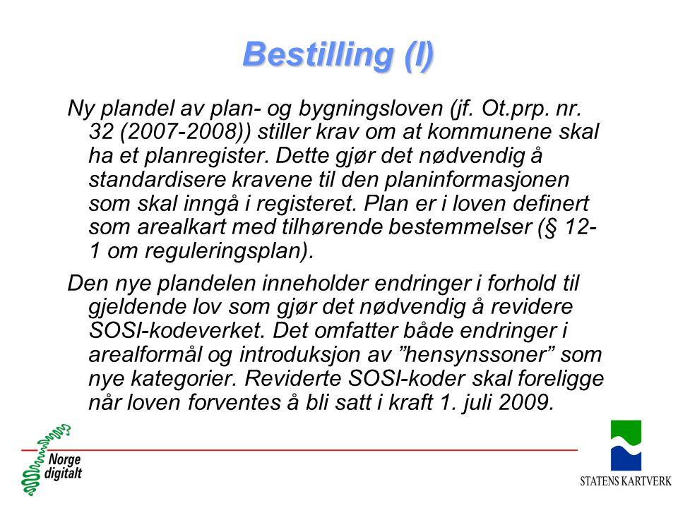 Bestilling (I) Ny plandel av plan- og bygningsloven (jf. Ot.prp. nr. 32 (2007-2008)) stiller krav om at kommunene skal ha et planregister. Dette gjør