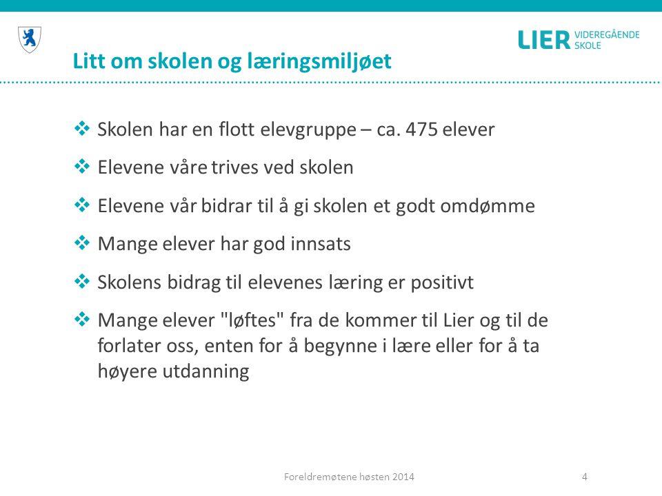 Elevundersøkelsen H2013 viste positive resultater innenfor trivsel og motivasjon Foreldremøtene høsten 20145