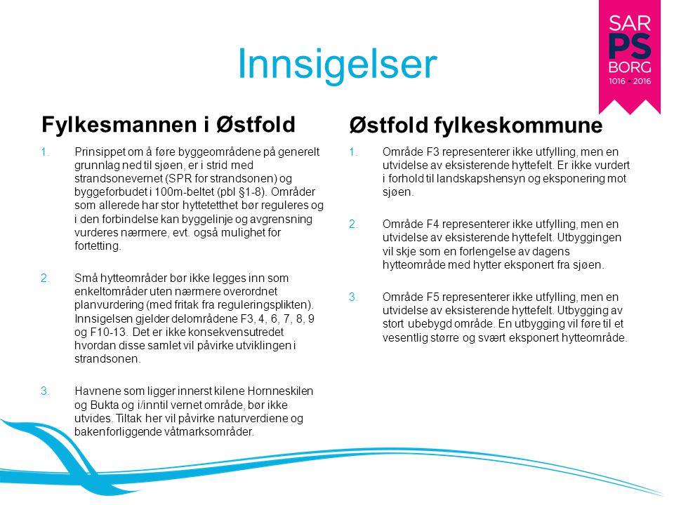 Innsigelser Fylkesmannen i Østfold 1.
