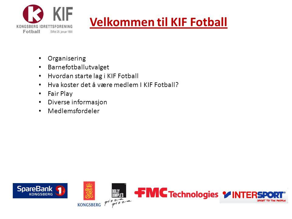 Organisering - Foreldremedvirkning Fotball  KIF er et idrettslag som har foreldre som sin viktigste ressurs.