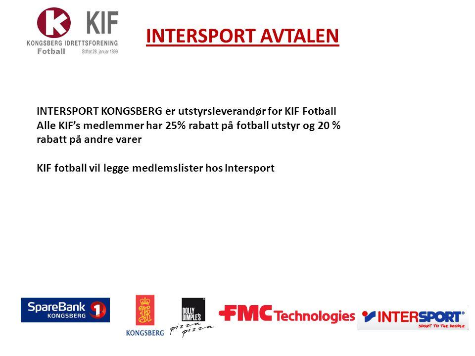 INTERSPORT AVTALEN Fotball INTERSPORT KONGSBERG er utstyrsleverandør for KIF Fotball Alle KIF's medlemmer har 25% rabatt på fotball utstyr og 20 % rab
