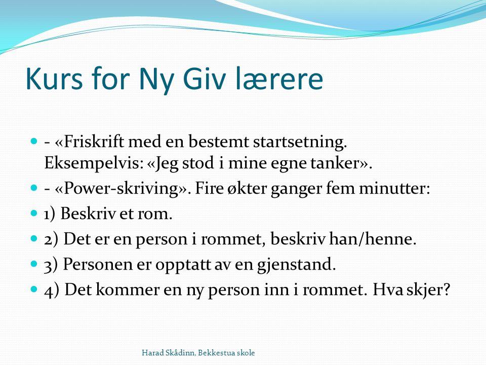 Kurs for Ny Giv lærere - «Friskrift med en bestemt startsetning.