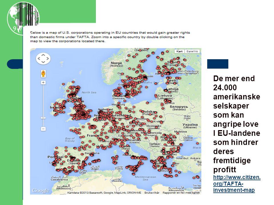 De mer end 24.000 amerikanske selskaper som kan angripe love I EU-landene som hindrer deres fremtidige profitt http://www.citizen.