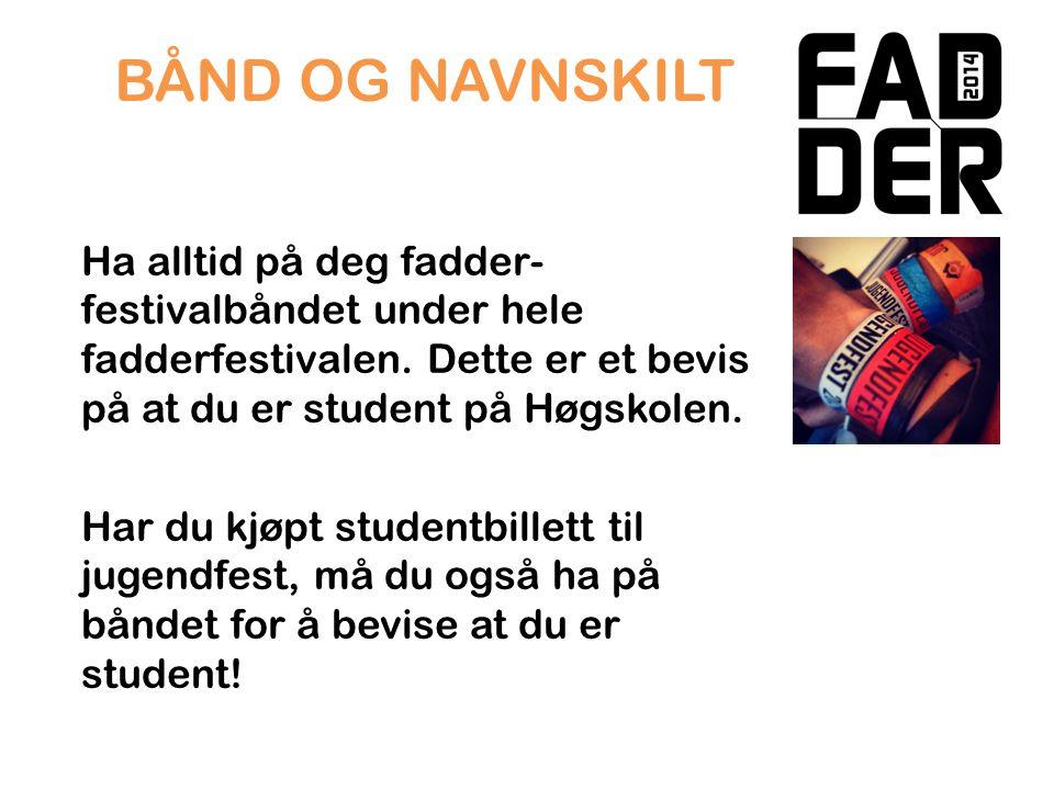 Jugendfest Billetter kjøpes på fadderstand.