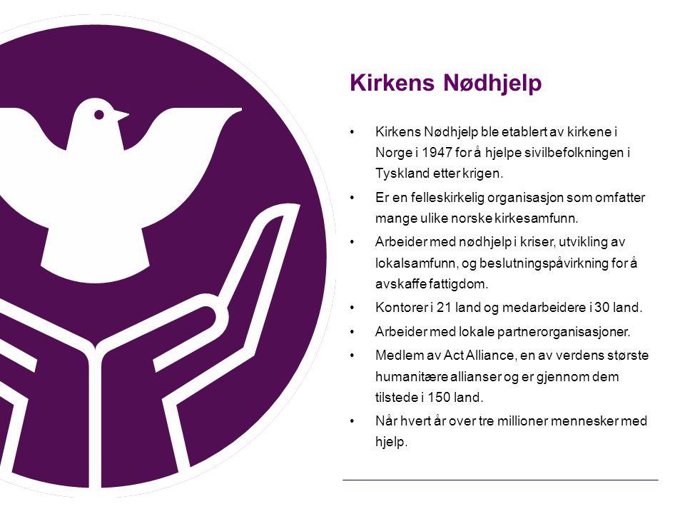 Kirkens Nødhjelp Kirkens Nødhjelp ble etablert av kirkene i Norge i 1947 for å hjelpe sivilbefolkningen i Tyskland etter krigen. Er en felleskirkelig