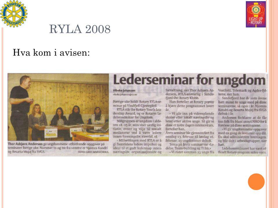 RYLA 2008 Hva kom i avisen: