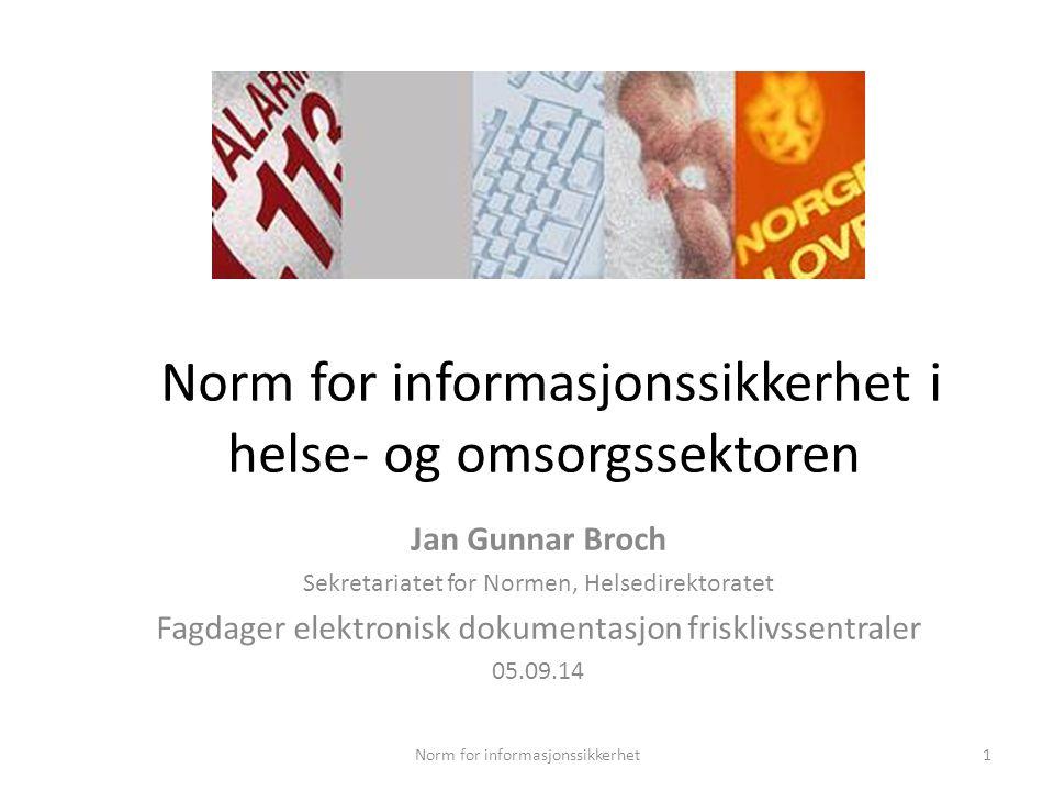 Fra «Personvern 2014» Norm for informasjonssikkerhet https://www.datatilsynet.no/Global/04_planer_rapporter/Persovern_tilstandogtrender_2014.pdf Utgitt 2014 av Datatilsynet og Teknologirådet 12
