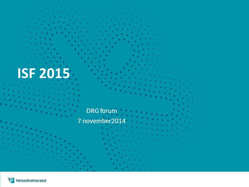 ISF 2015 DRG forum 7 november2014