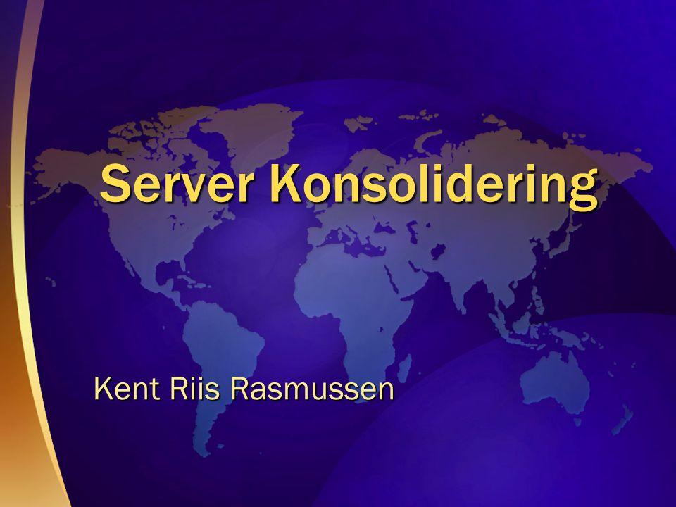 Homogen konsolidering Kombinere en applikasjon som eksisterer på flere servere til en server Exchange, fil, print Hetrogen konsolidering Kombinere flere forskjellige applikasjoner fra flere servere til en server Exchange, SQL & SAP fra tre servere til en.