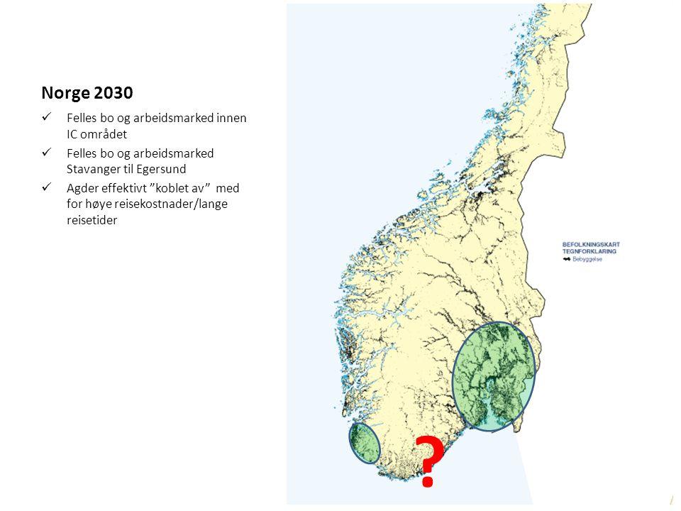 """Norge 2030 Felles bo og arbeidsmarked innen IC området Felles bo og arbeidsmarked Stavanger til Egersund Agder effektivt """"koblet av"""" med for høye reis"""