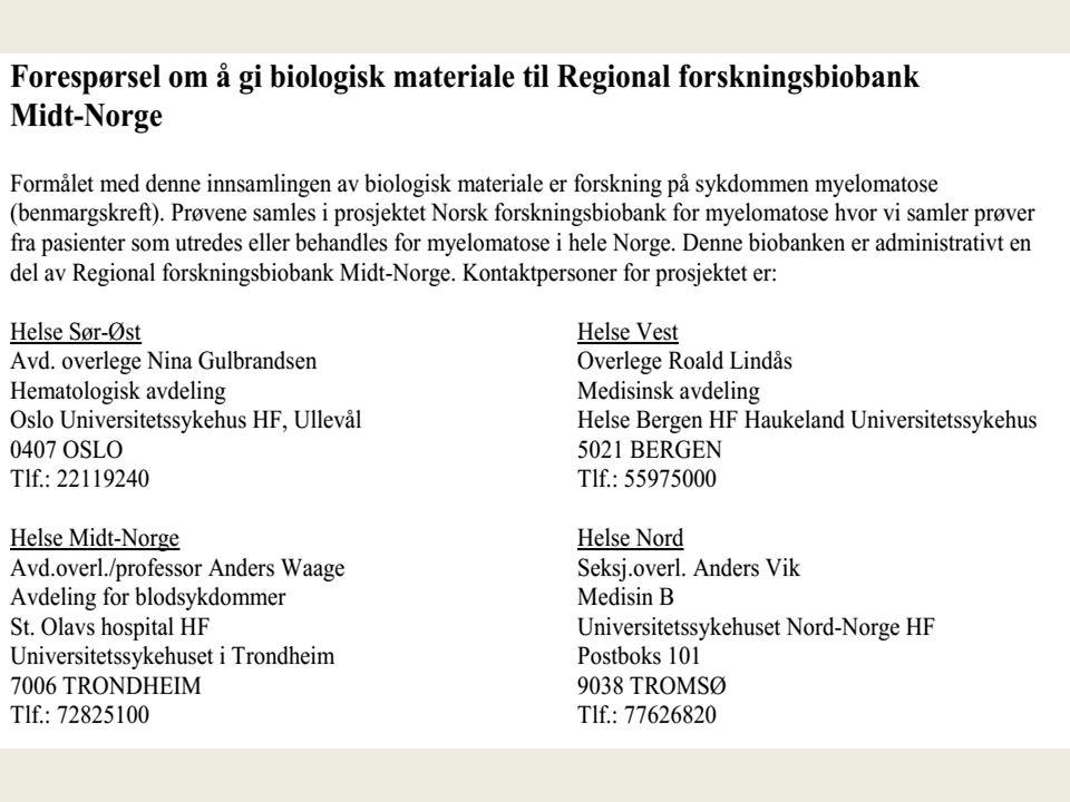 HMAS verus medikamenter Inklusjon avsluttet I alt 1470 pasienter 2012-14 30 pasienter i Norge, 5 St Olavs hospital St Olav, OUS, Bærum, Førde, Stavanger, Tromsø, Ålesund, Ikke analysert enda
