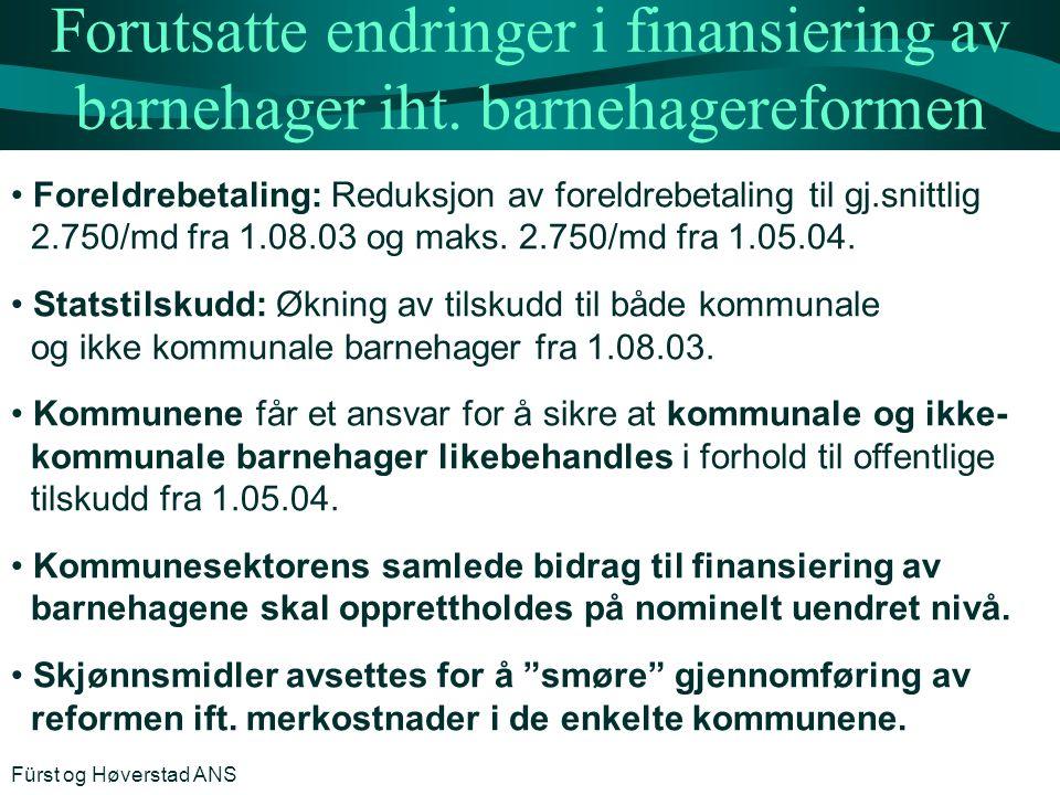 Forutsatte endringer i finansiering av barnehager iht. barnehagereformen Foreldrebetaling: Reduksjon av foreldrebetaling til gj.snittlig 2.750/md fra