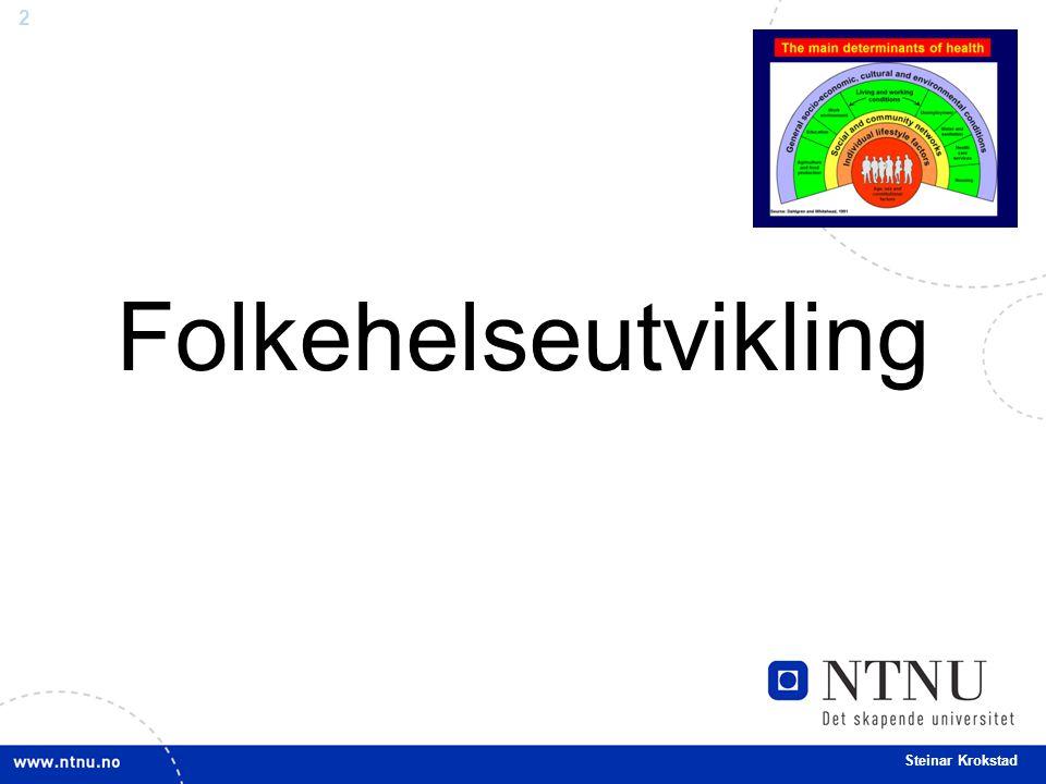 2 Steinar Krokstad Folkehelseutvikling