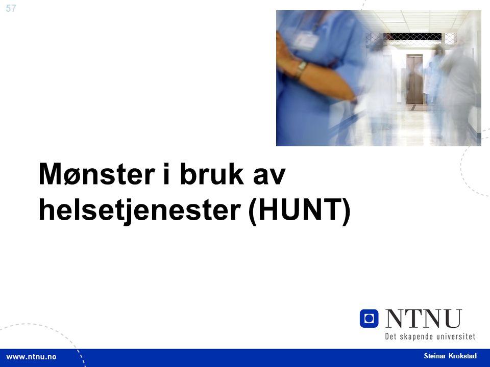 57 Steinar Krokstad Mønster i bruk av helsetjenester (HUNT)