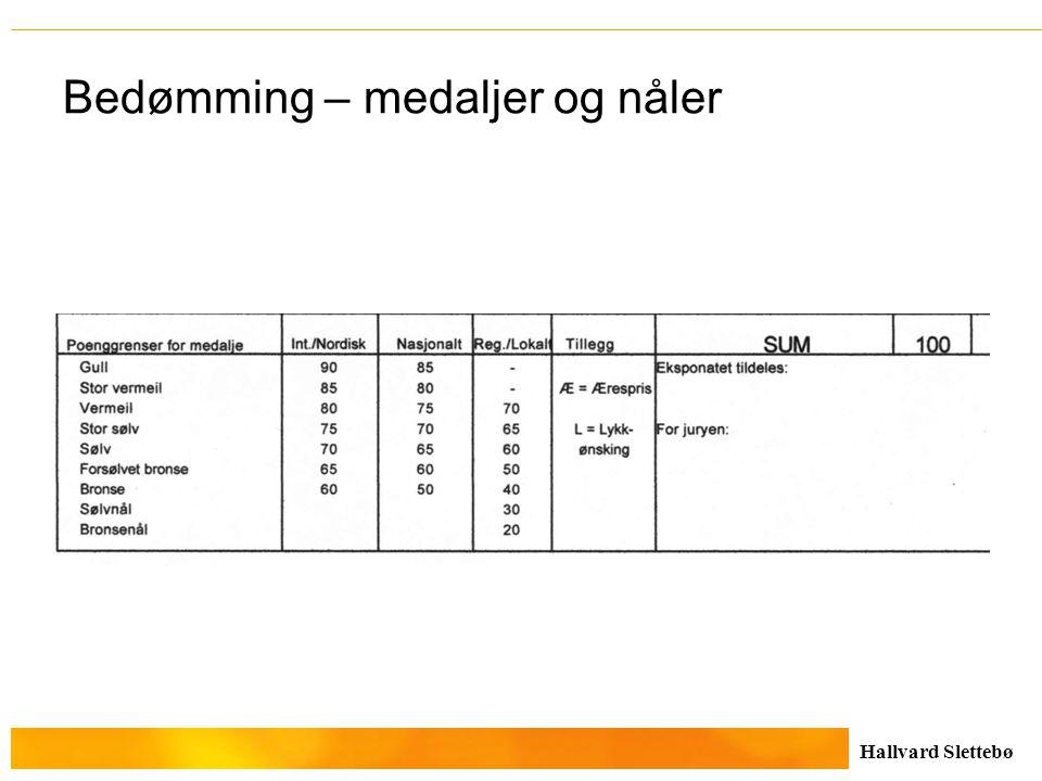 Hallvard Slettebø Bedømming – medaljer og nåler