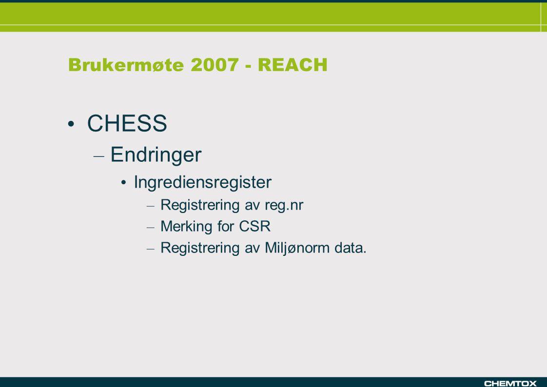 Brukermøte 2007 - REACH CHESS slippes nå i slutten av mai.