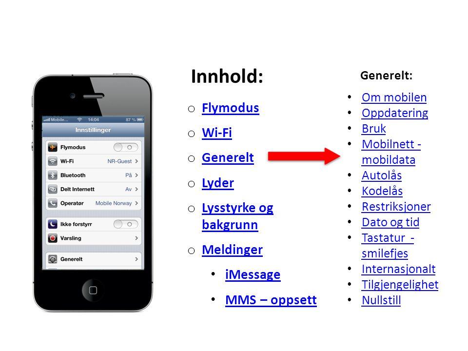 Generelt – Om Du ser blant annet: Hvilket mobilnettverk mobilen bruker.