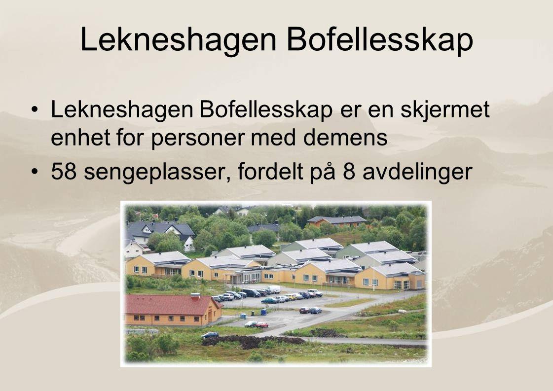 Lekneshagen Bofellesskap Lekneshagen Bofellesskap er en skjermet enhet for personer med demens 58 sengeplasser, fordelt på 8 avdelinger