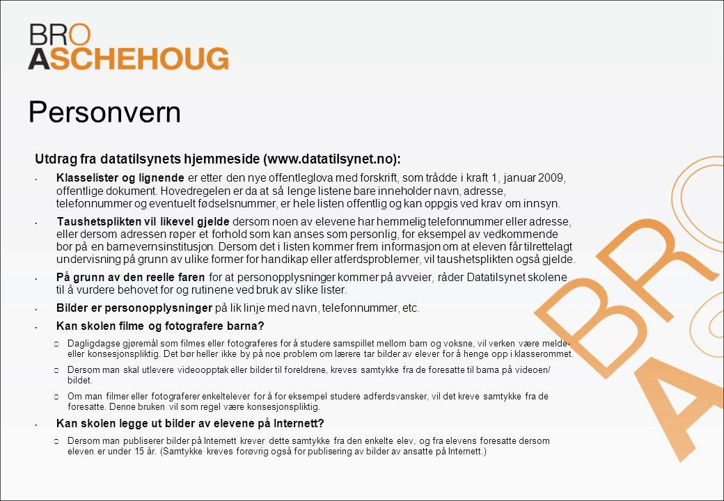Personvern Utdrag fra datatilsynets hjemmeside (www.datatilsynet.no):  Klasselister og lignende er etter den nye offentleglova med forskrift, som trå