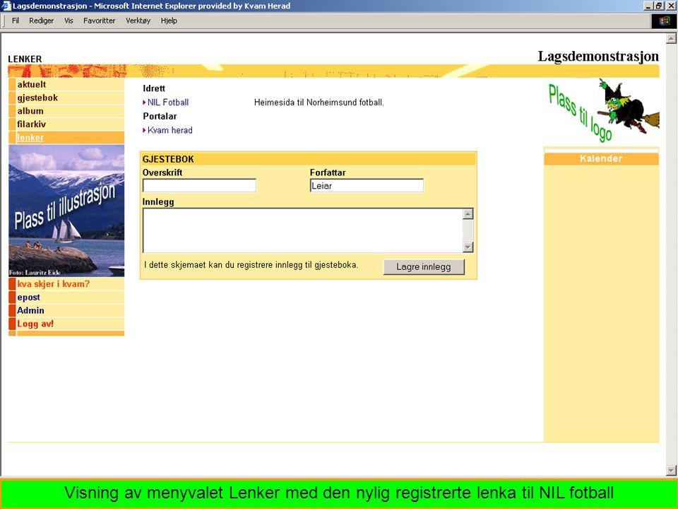 Visning av menyvalet Lenker med den nylig registrerte lenka til NIL fotball
