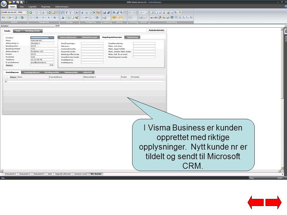 I Visma Business er kunden opprettet med riktige opplysninger. Nytt kunde nr er tildelt og sendt til Microsoft CRM.