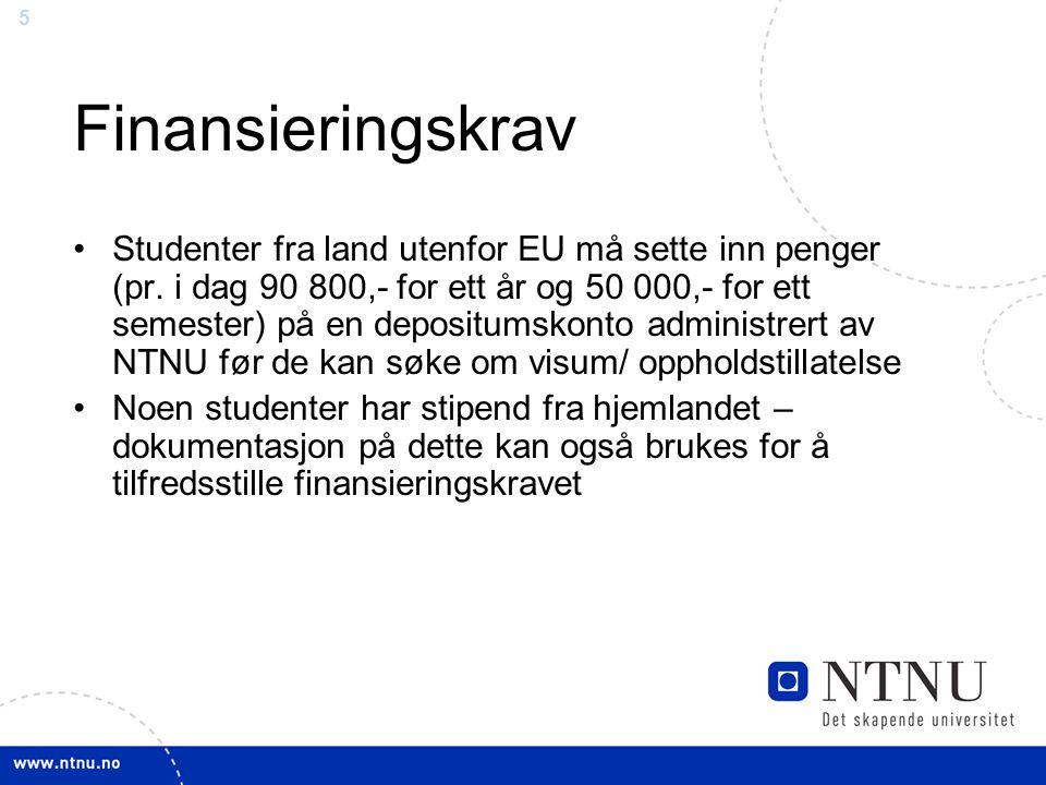 5 Finansieringskrav Studenter fra land utenfor EU må sette inn penger (pr.