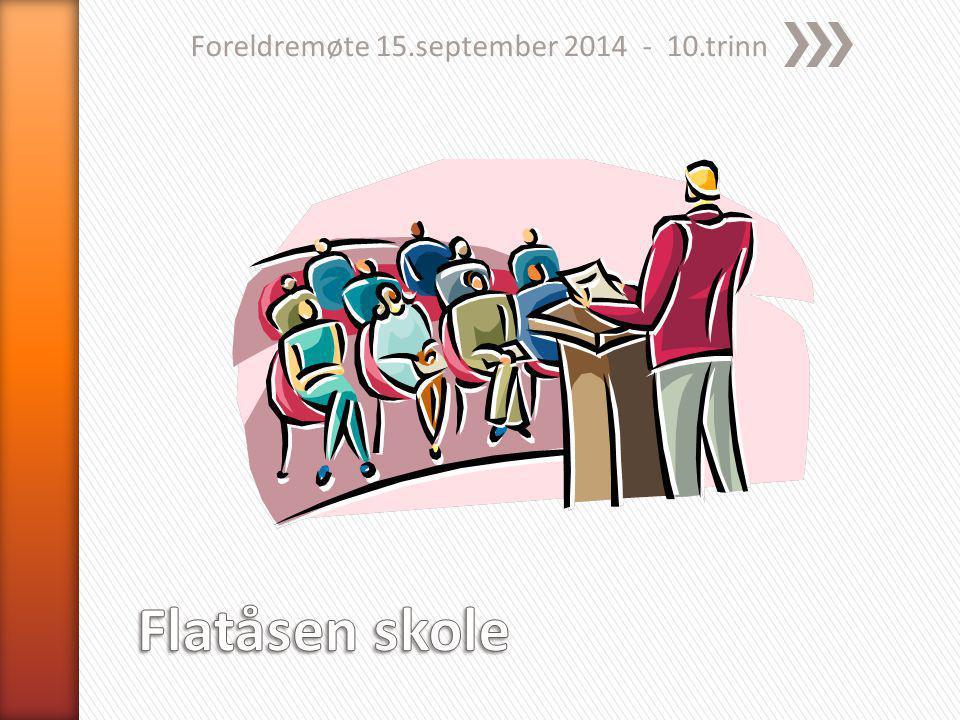 Foreldremøte 15.september 2014 - 10.trinn