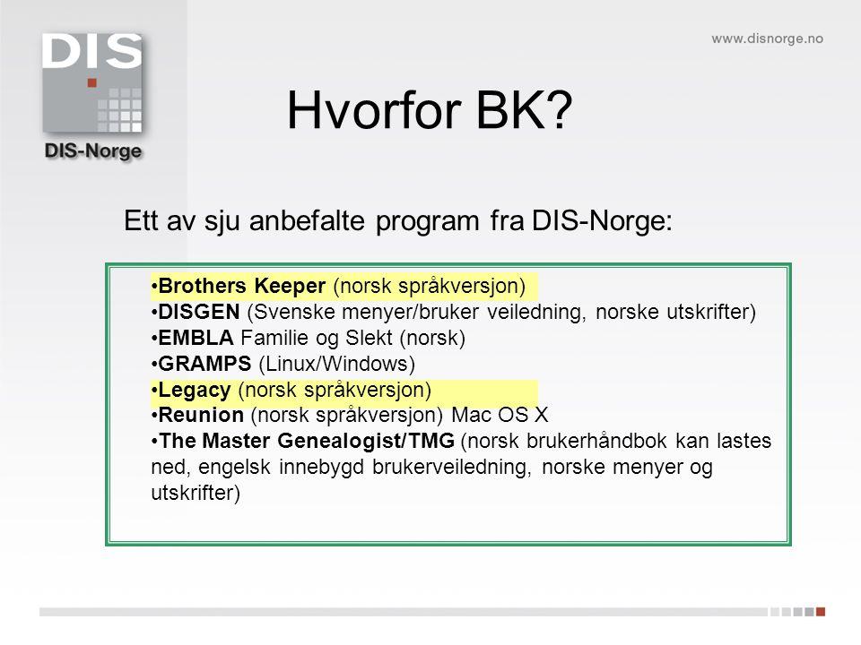 Brukervennlig Ett av de mest brukte program i Norge Gammeldags.