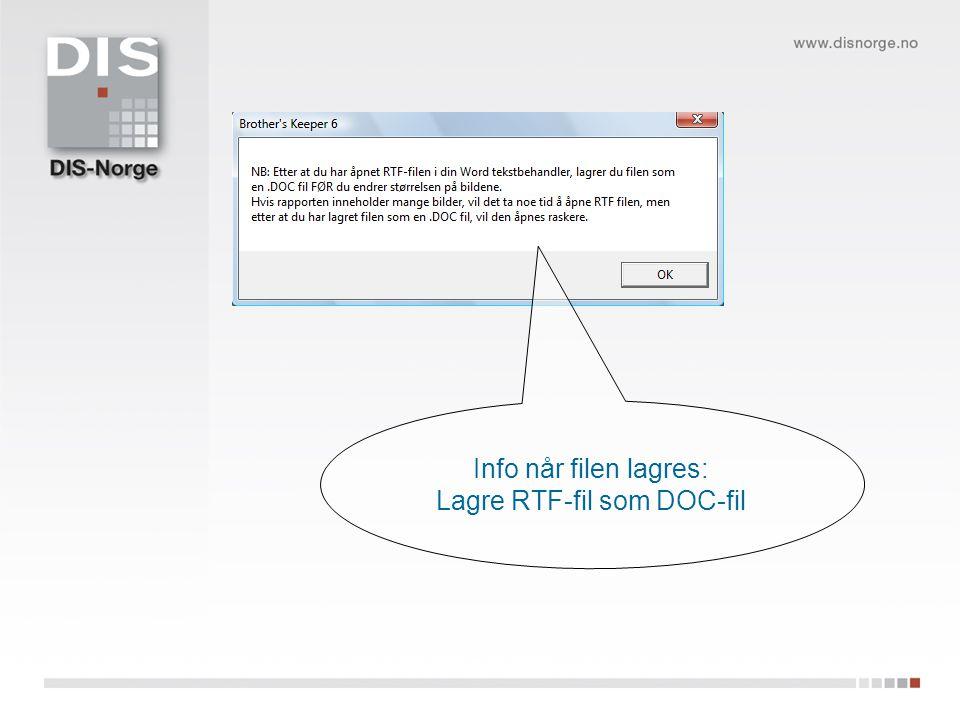 Info når filen lagres: Lagre RTF-fil som DOC-fil