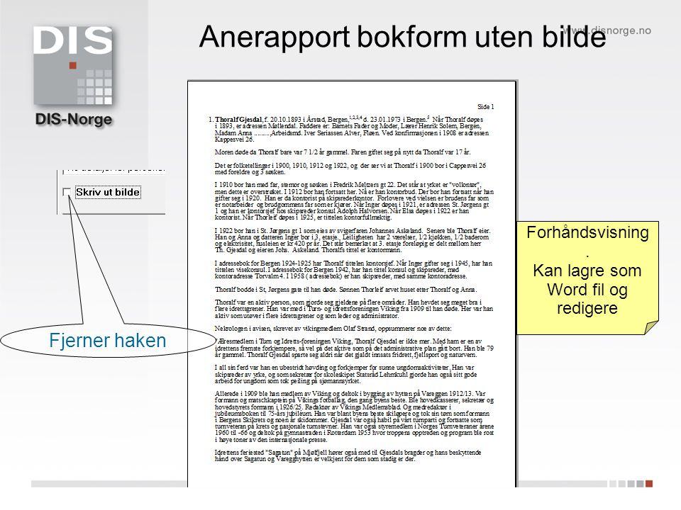 Anerapport bokform uten bilde Fjerner haken Forhåndsvisning. Kan lagre som Word fil og redigere