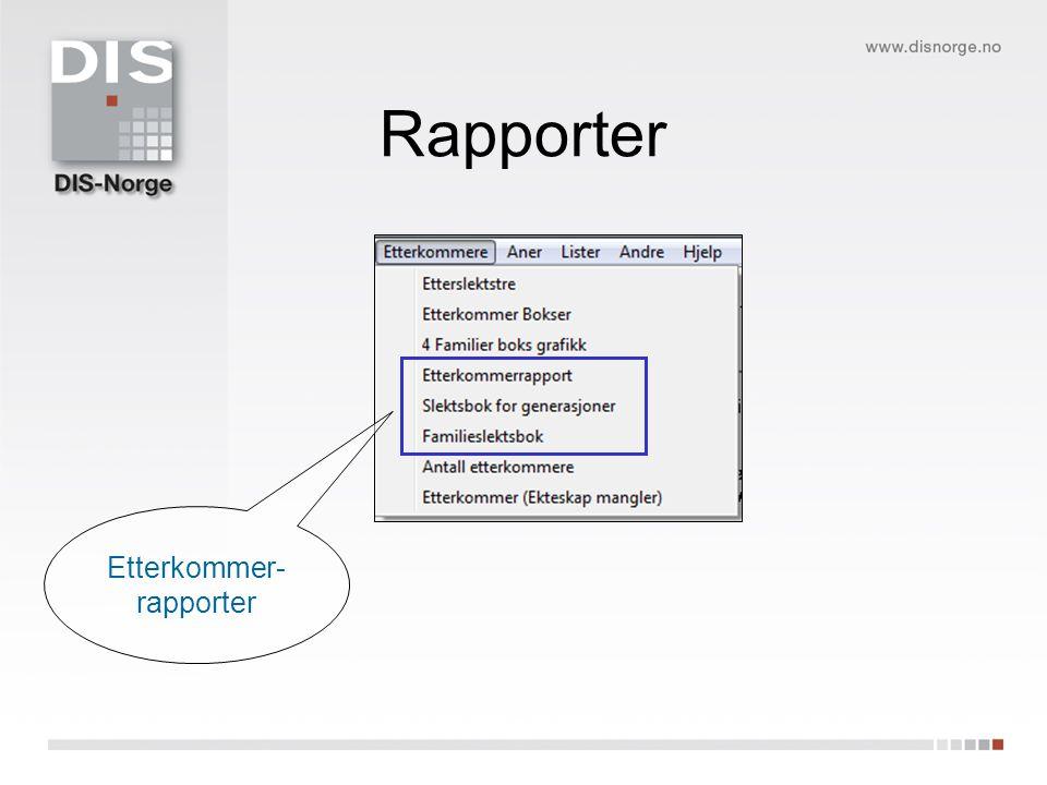 Rapporter Etterkommer- rapporter