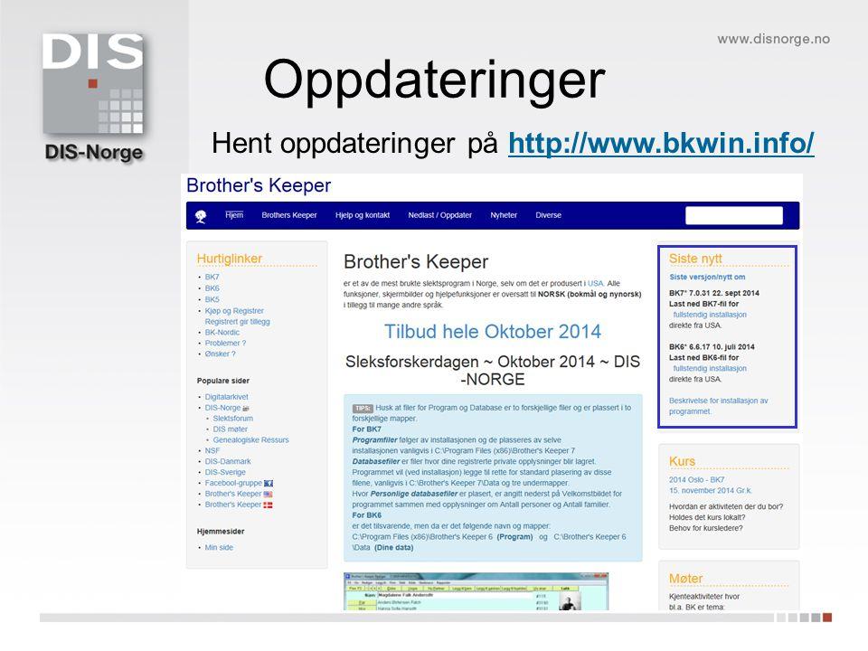 Hent oppdateringer på http://www.bkwin.info/ Oppdateringer