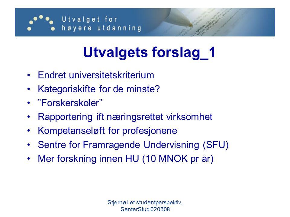 Utvalgets forslag_1 Endret universitetskriterium Kategoriskifte for de minste.