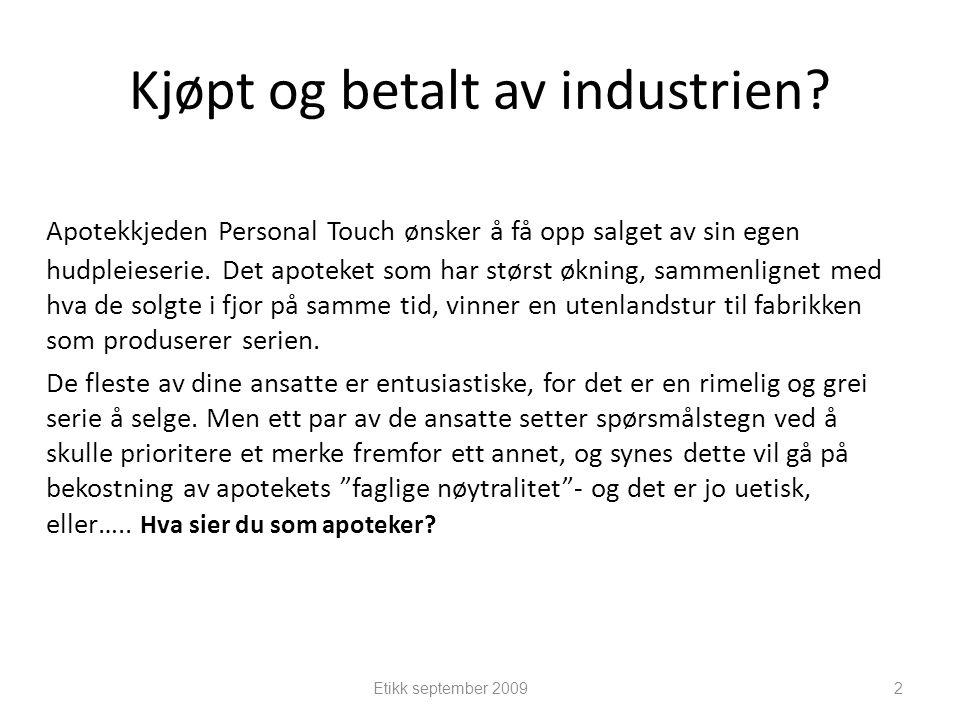 Kjøpt og betalt av industrien? Apotekkjeden Personal Touch ønsker å få opp salget av sin egen hudpleieserie. Det apoteket som har størst økning, samme