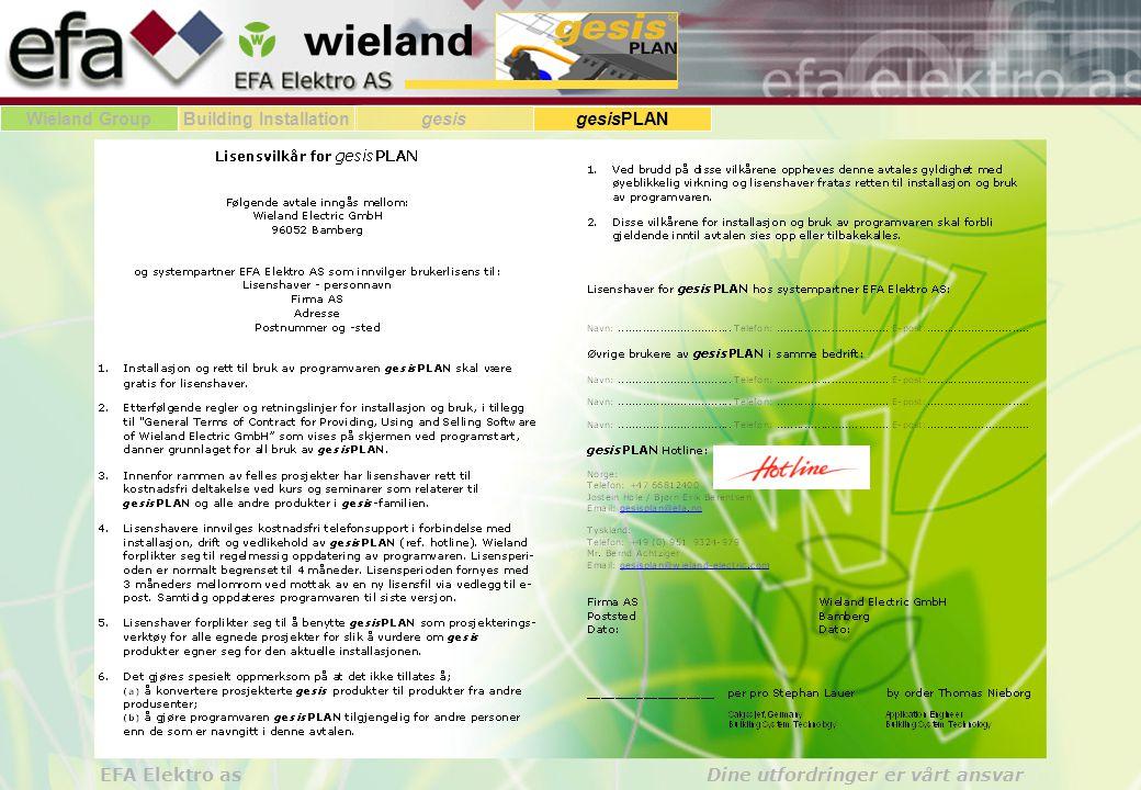 Wieland GroupBuilding Installationgesis gesisPLAN EFA Elektro as Dine utfordringer er vårt ansvar Eksamen - side 1: (sett kryss - ett eller flere eller ingen alternativer kan være riktige) Navn : (skriv inn navnet ditt) Oppgave 1: Wieland Electric GmbH har i samerbeide med Perspectix lager programplattformen gesisPLAN.
