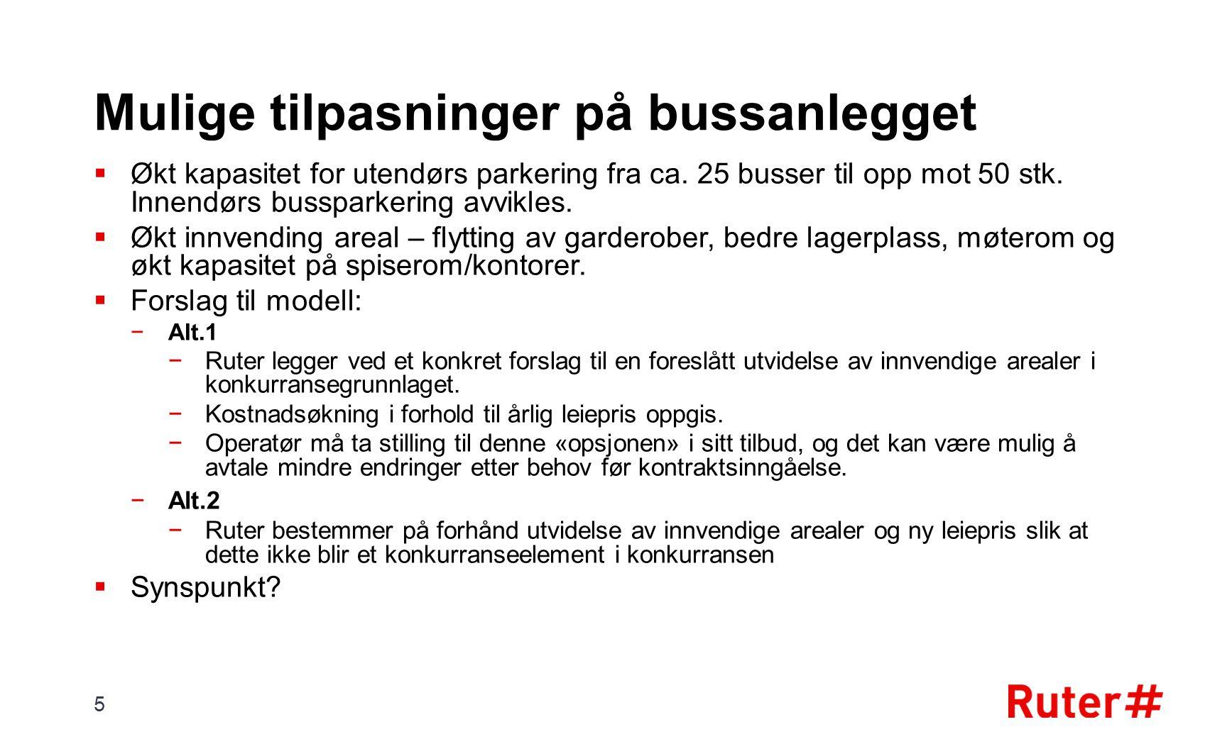 Ruters tildelingskriterier – Follo & Østensjø KriterierVektMaks.poeng Pris50 %5 Vognløpsplaner20 %2 Oppdrag10 %1 Bussmateriell15 %1,5 Anlegg5 %0,5 TOTALT10 6 Vinnerne i Follo & Østensjø oppnådde ca.
